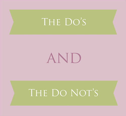 do's and do not's