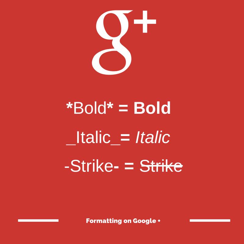 Formatting on Google +